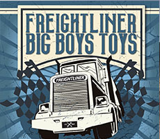 Freightliner launches Big Boys Toys